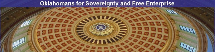 Visit OK-Safe.com: Oklahomans for Sovereignty and Free Enterprise